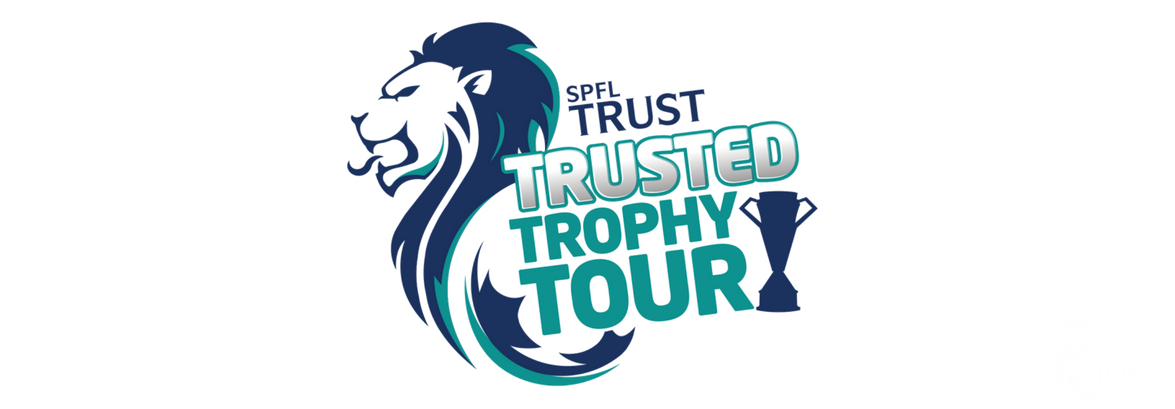 SPFL Trust - Trusted Trophy Tour